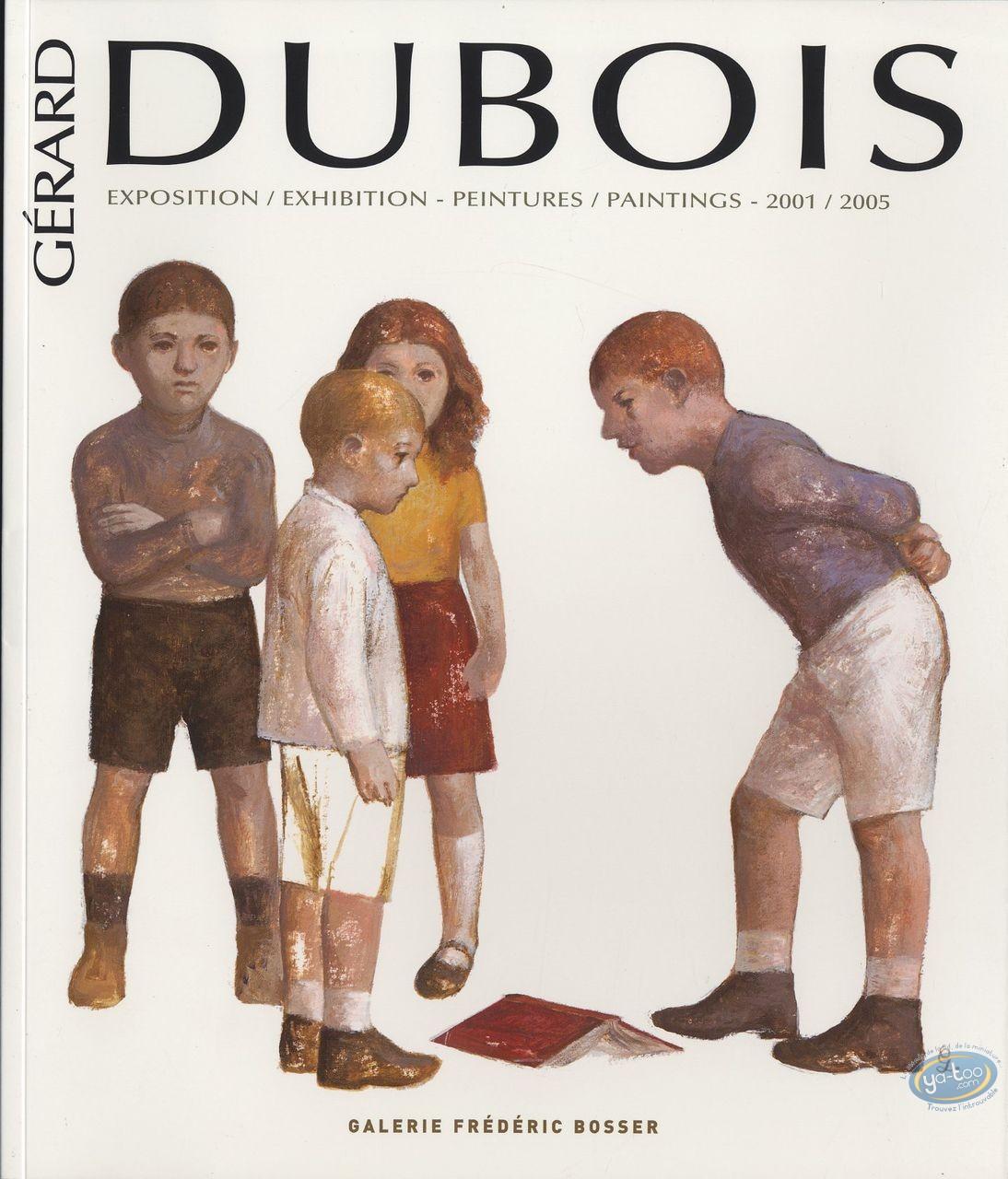 BD prix mini, Catalogue d'Exposition : Gérard Dubois, Peintures 2001-2005