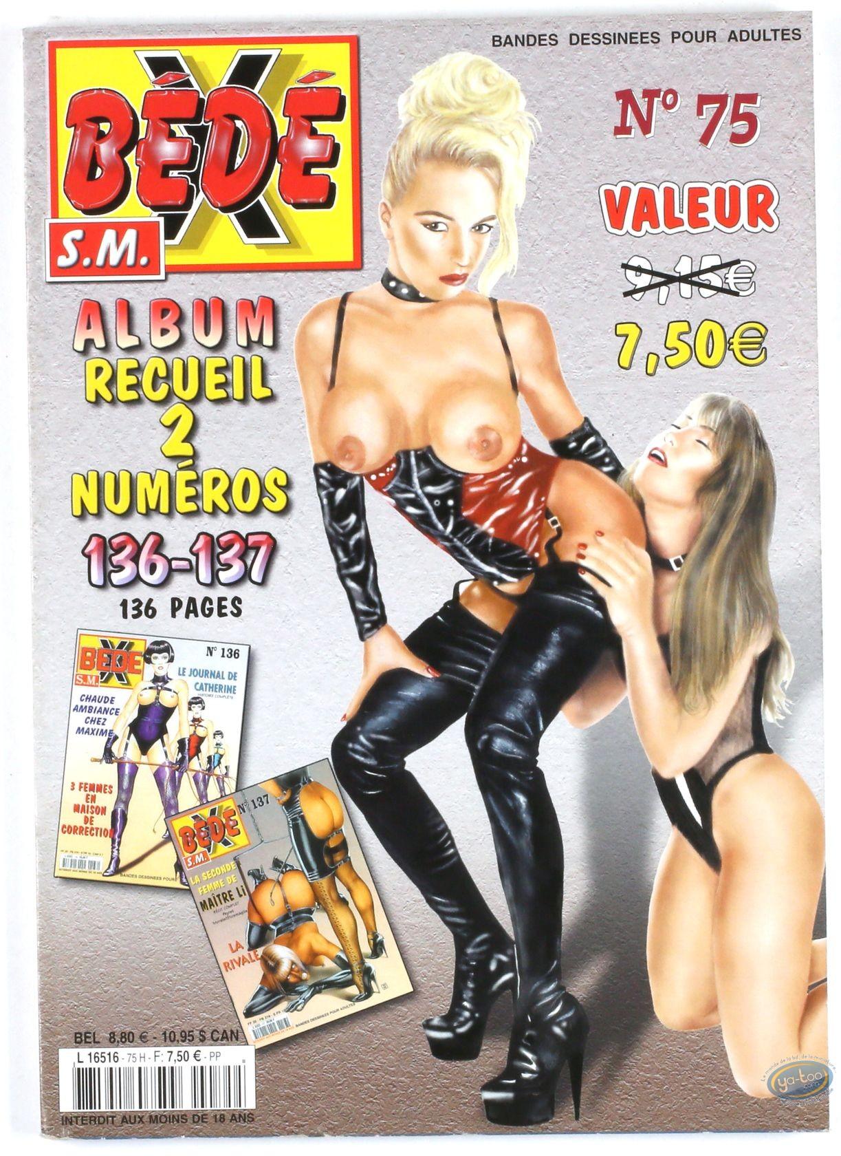 BD adultes, Bédé X N°75, Recueil des numéros 136/137