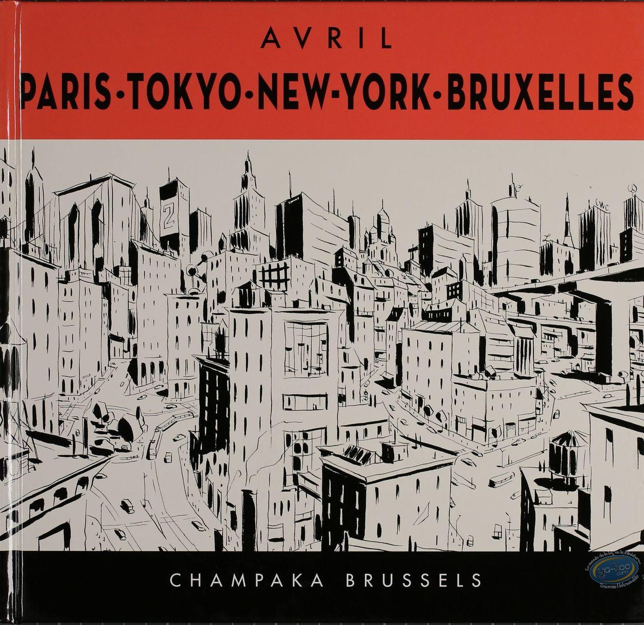 Album, Avril : Paris - Tokyo - New York - Bruxelles