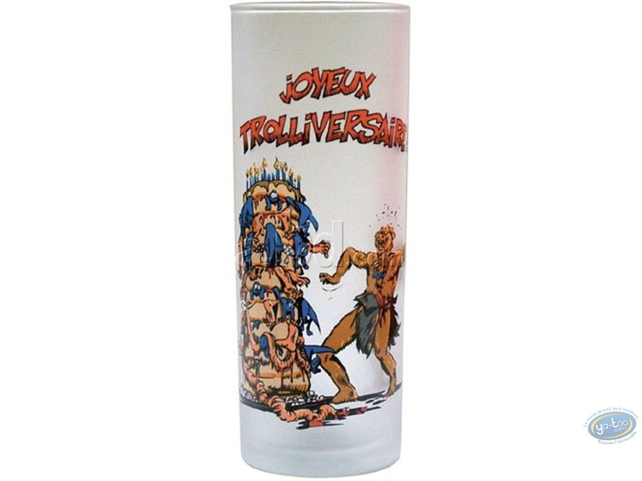 Art de la Table, Trolls de Troy : Verre à eau Trolls : 'Joyeux Trolliversaire'