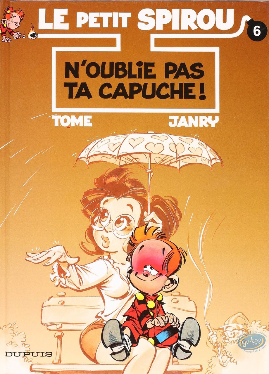 BD cotée, Petit Spirou (Le) : Le Petit Spirou, N'oublie pas ta capuche !