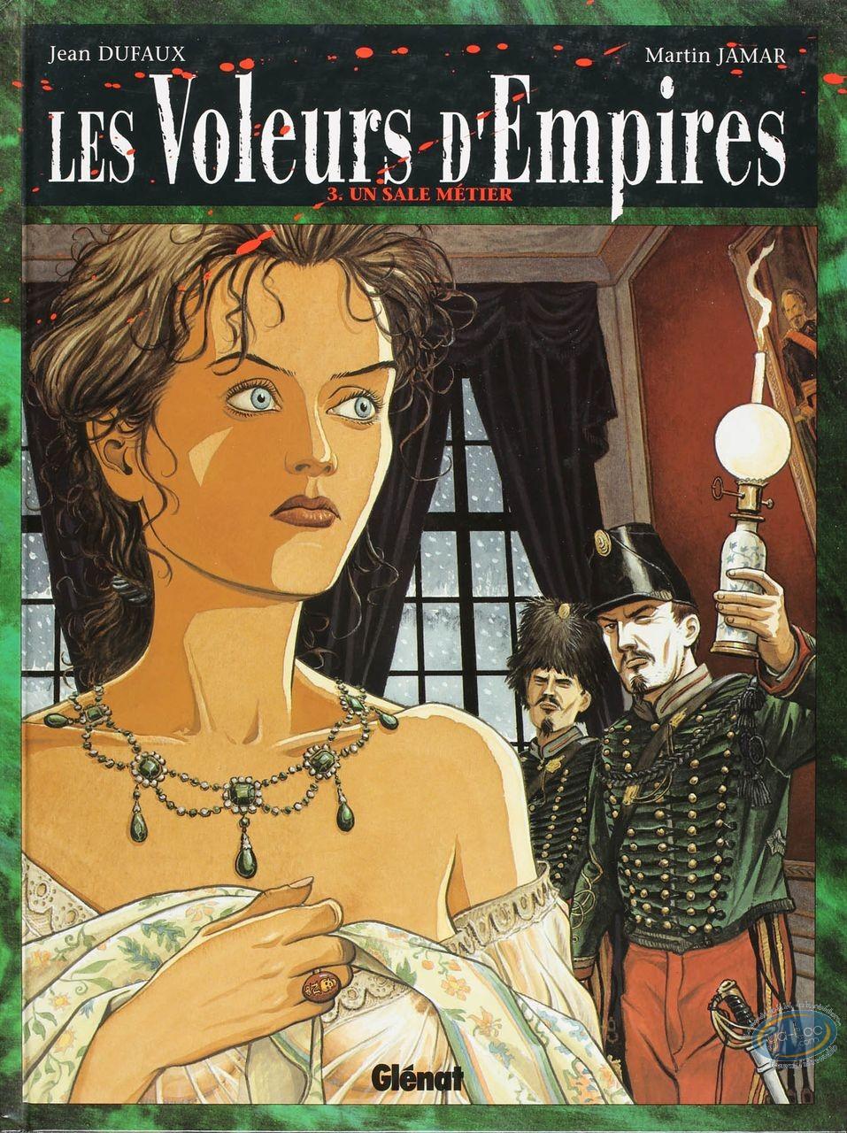 BD cotée, Voleurs d'Empires (Les) : Les Voleurs d'Empires, Un Sale Métier