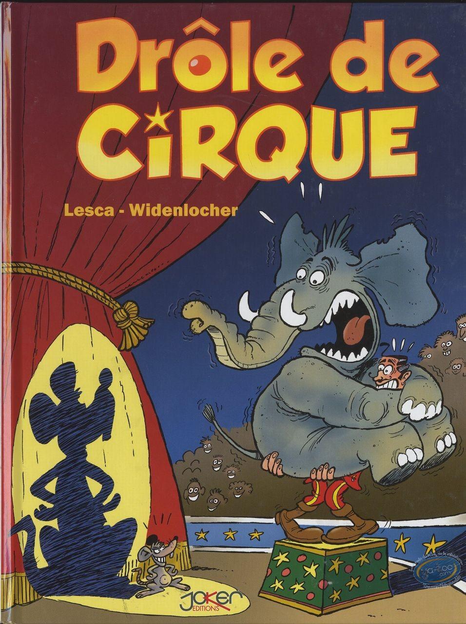 BD neuve, Drôle de cirque : Widenlocher Drôle de cirque