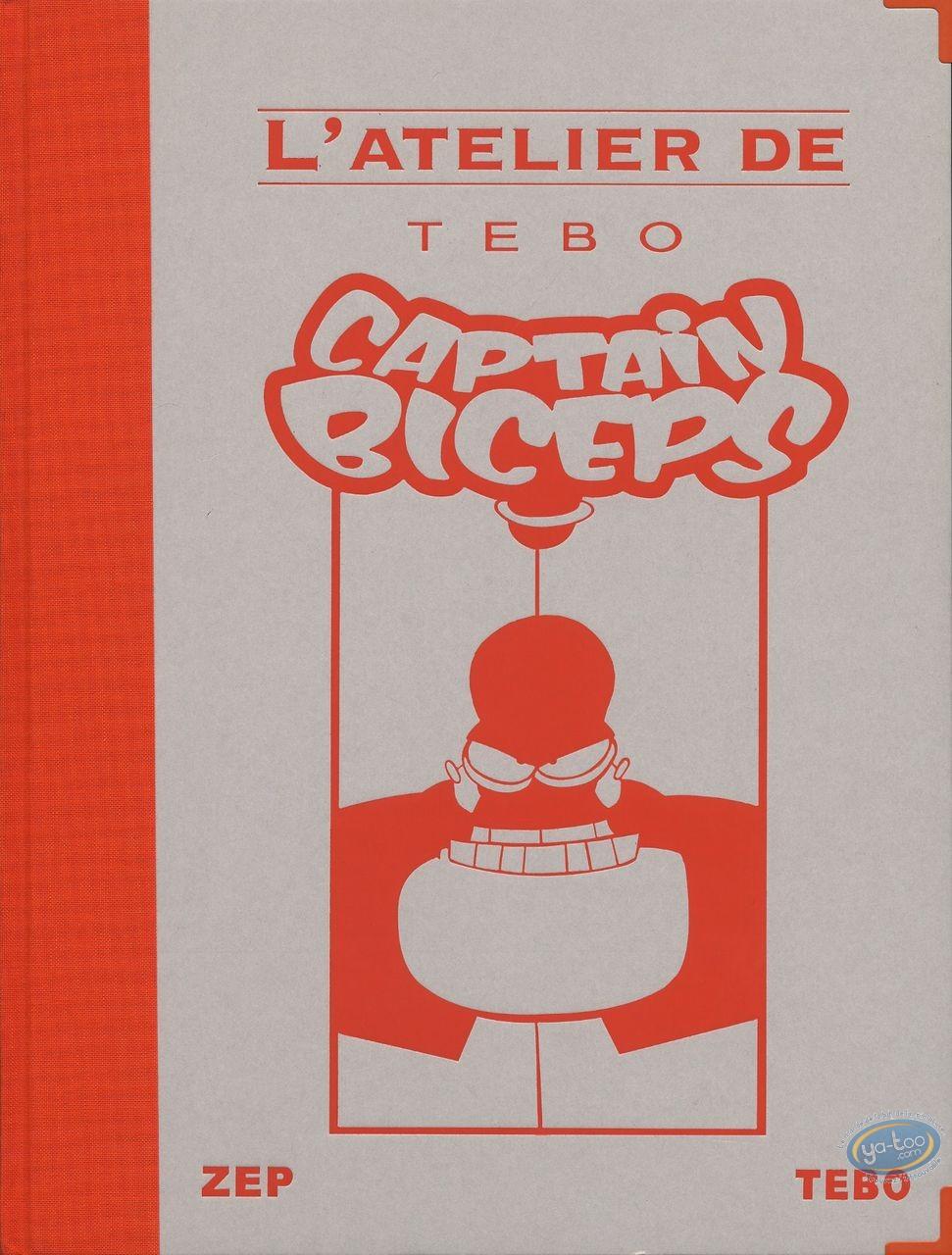 Edition spéciale, Captain Biceps : L'atelier de Tebo, Captain Biceps