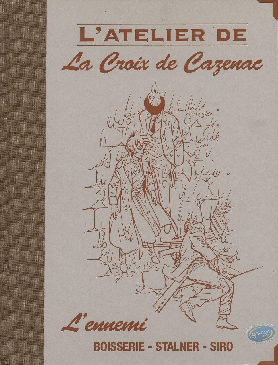 Edition spéciale, Croix de Cazenac (La) : L'atelier de La Croix de Cazeenac, L'ennemi