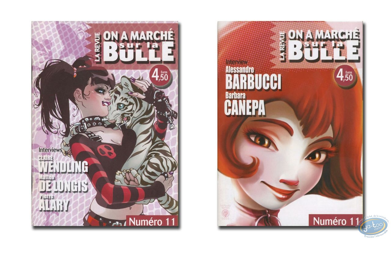 Monographie, On a Marché sur la Bulle : Barbucci, Canepa, Wendling, De Longis, Alary