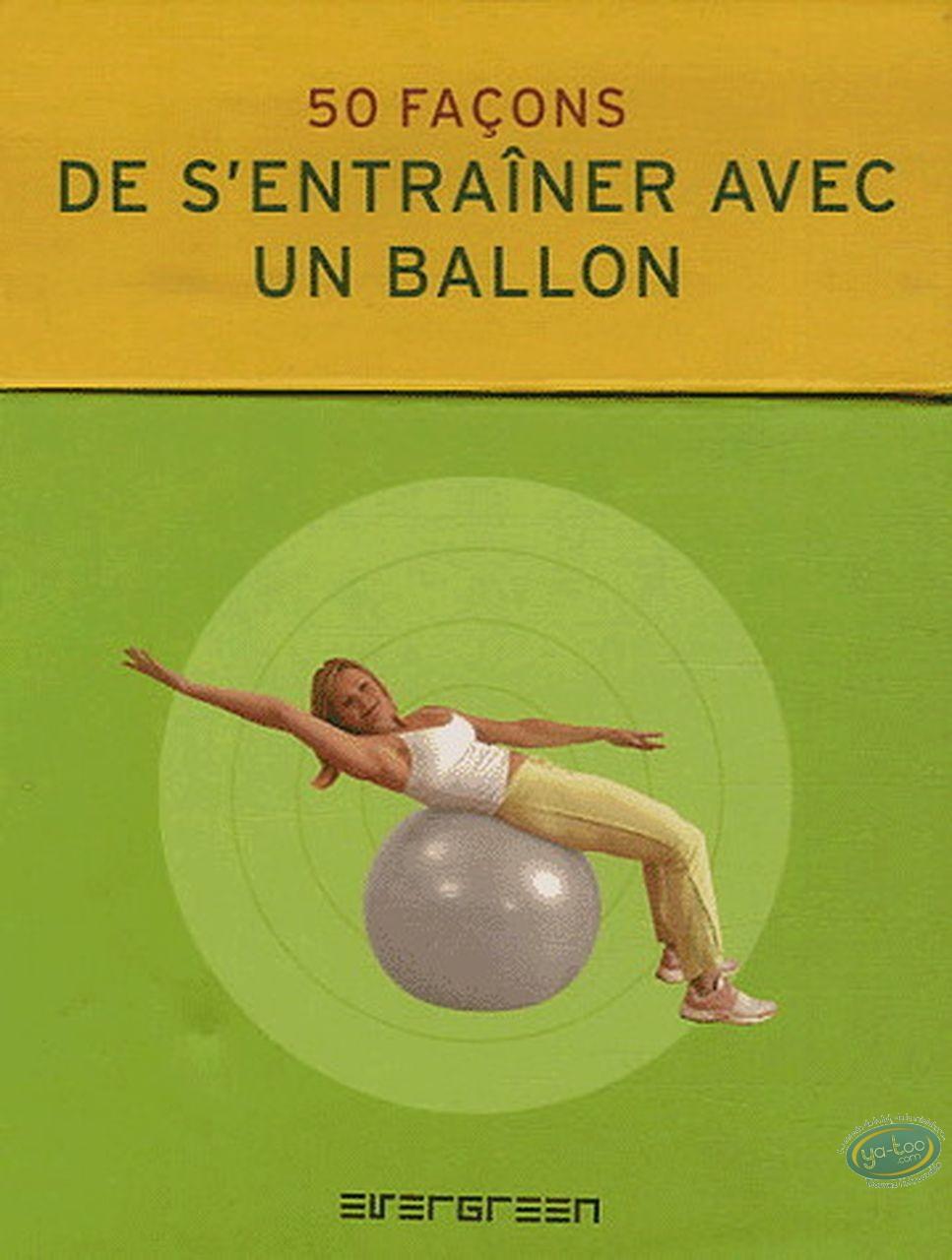 Livre, 50 façons de s'entraîner avec un ballon