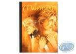 Edition spéciale, Roman de Malemort (Le) : ...S'envolent les chimères