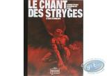 Edition spéciale, Chant des Stryges (Le) : Existences