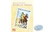 Album + timbres, Chevalier Ardent : François Craenhals, Lettres de Noblesse