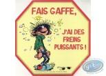 Autocollant, Gaston Lagaffe : Fais gaffe, j'ai des freins puissants!