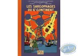Album de Luxe, Blake et Mortimer : Les Sarcophages du 6ème Continent tome 1