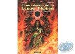 BD cotée, Chroniques de la Lune Noire : Chroniques de la lune Noire, Les Chants de la Négation