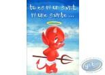 Carte postale, Hot Stuff : Tu es ni un saint ni une sainte... mais aujourd'hui c'est ton jour Bonne fête!