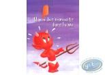 Carte postale, Hot Stuff : Il y a des moments dans la vie...où l'on a besoin du soutien de ses amis. Courage