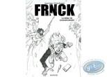 Dossier de presse, Frnck : Le début du commencement