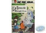 BD cotée, Mic Mac Adam : Le Tyran de Midnight Cross