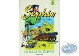 BD prix mini, Sophie : Sophie, the bubble of the silence
