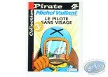 BD prix mini, Michel Vaillant : Le pilote sans visage, Michel Vaillant, Collection Pirate
