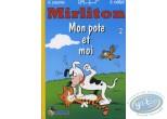 BD neuve, Mirliton : Mon pote et moi