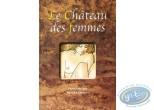 BD adultes, Château des Femmes (Le) : Le château des femmes