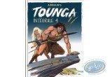 BD neuve, Tounga : Intégrale Tounga Tome 4