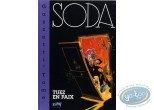 Tirage de tête, Soda : Tuez en Paix