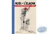 Album de Luxe, Noël : Noël et l'elaoin - L'intégrale