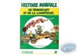 BD cotée, Histoire Mondiale du Transport et de la Logistique : Azara, Histoire Mondiale du transport et de la logistique