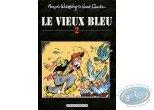 Tirage de tête, Vieux Bleu (Le) : Le Vieux Bleu