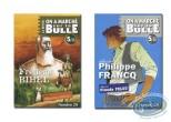 Monographie, On a Marché sur la Bulle : Francq, Pelet, Bihel, Morice