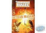 Monographie, Tonnerre de Bulles : Tonnerre de Bulles : Stanislas, Mogère, Dethan, Mazan, Sagot