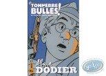 Monographie, Tonnerre de Bulles : Tonnerre de Bulles : Dodier, Tiraboso, Cordoba