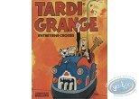 Monographie, Tonnerre de Bulles : Tardi - Grange : Entretiens croisés