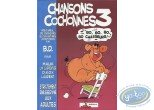BD adultes, Chansons cochonnes : Chansons à boire - Chansons cochonnes 3
