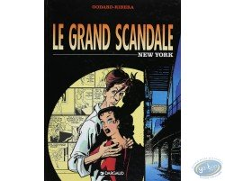 Le grand scandale, New York
