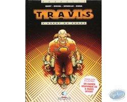 Travis, Agent du chaos