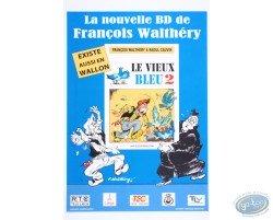 Affiche publicitaire 'Le vieux bleu 2, La Nouvelle BD de Walthéry et Cauvin' (Petit format)
