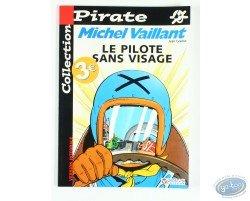Le pilote sans visage, Michel Vaillant, Collection Pirate