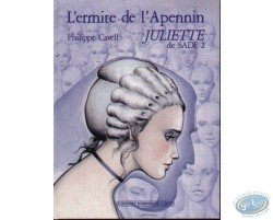 Juliette de Sade, L'ermite de l'Arpennin