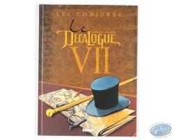 Le Décalogue VII, Les Conjurés