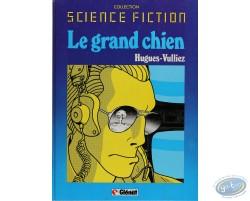 Science Fiction, Le Grand Chien