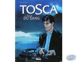 Tosca, L'Age du Sang
