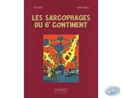 Les Sarcophages du 6e continent - Tome 1