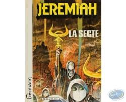 Jérémiah, La Secte
