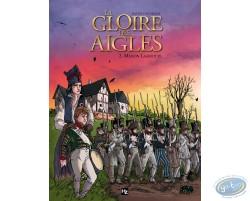La gloire des aigles tome 2 - Maison Lagriotte