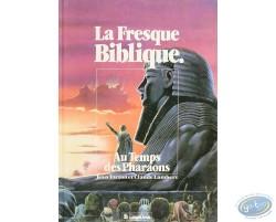 La Fresque Biblique, Au temps des Pharaons