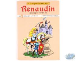 Intégrale Renaudin Chroniques médiévales, Les 5 premières aventures