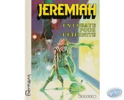 Jérémiah, Un Cobaye pour l'Eternité