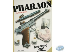 Pharaon, Dossiers Anti